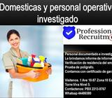 Domesticas y personal operativo, investigado y selecionado