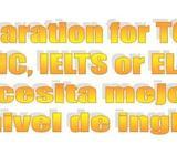 ¿Necesitas TOEFL e ELASH para la U o inglés par el trabajo?